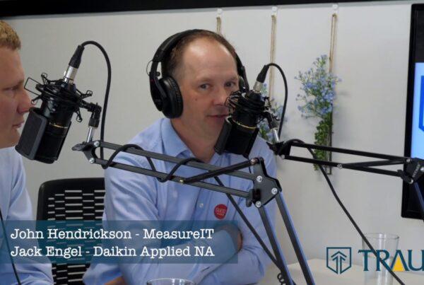 Jack Engel of Daikin Applied Americas and John Hendrickson of MeausreIT